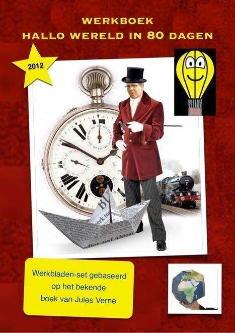 Werkboek Hallo wereld in 80 dagen van  van schoolgoochelaar Aarnoud Agricola is gebaseerd op het boek van Jules Verne   Gratis thema-werkboeken van schoolgoochelaar Aarnoud Agricola uit Utrecht   Scoop.it