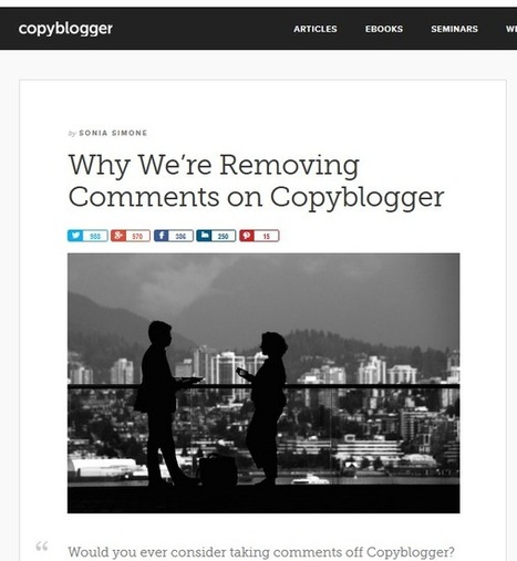 The Real Reason Copyblogger Should be Commended for Turning Off Blog Comments | Enterprise Social Media | Scoop.it
