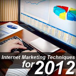 5 Techniques You Can Use to Take Your Internet Marketing Business to the Next Level in 2012 | Prionomy | Scoop.it