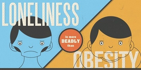Visualistan: Loneliness Is More Deadly Than Obesity [Infographic] | Health | Scoop.it