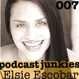 Ep. 007 | Elsie Escobar Is a True Podcasting Pioneer, Yoga-Pro & Libsyn Advocate! | Podcasts | Scoop.it