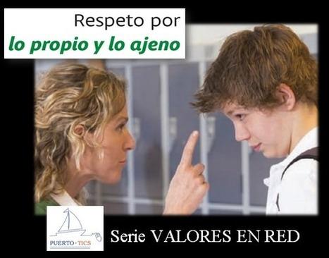 Respeto por lo propio y ajeno | EDUCACIÓN en Puerto TIC | Scoop.it