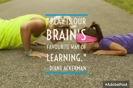 """Play is our brain's favourite way of learning."" via @gcouros 