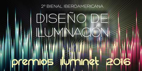 Abierta la convocatoria para los Premios Iluminet 2016 | Iberoamerica | Infraestructura Sostenible | Scoop.it