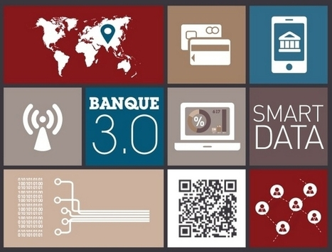 Tendances et innovations digitales dans la banque et l'assurance | Digital to enhance Customer Experience | Scoop.it