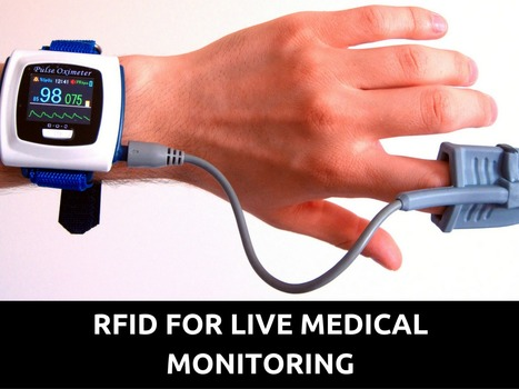 RFID for live Medical Monitoring | Healthcare and Technology news | Scoop.it