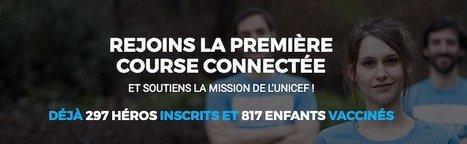 UNICEF Heroes Day, la première course connectée du monde   16s3d: Bestioles, opinions & pétitions   Scoop.it