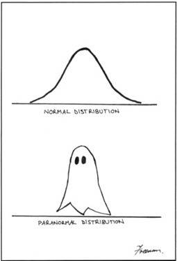 Big Data Humor: Paranormal Distribution | Data Science & Data Mining & Big Data | Scoop.it