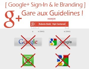 Google+ Sign-In guidelines et branding : Attention au respect des consignes de Google ! | Web social | Scoop.it