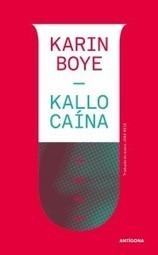 """Kallocaína"" | Karin Boye | deusmelivro | Ficção científica literária | Scoop.it"