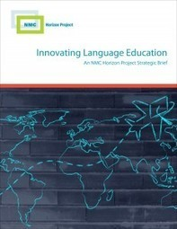 NMC and LFTIC Collaborate on Strategic Brief to Innovate Language Education | Learning Technology News | Scoop.it