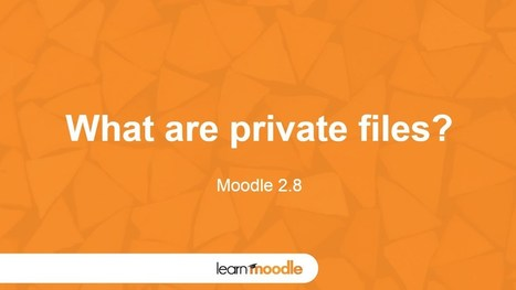 Learn Moodle 2015: Private Files | mOOdle_ation[s] | Scoop.it
