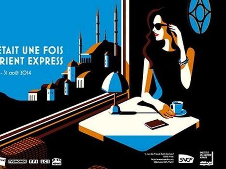 L'incroyable succès de l'exposition sur l'Orient Express à Paris   Coups de coeur !   Scoop.it