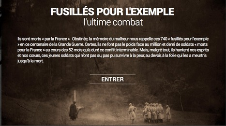 Fusillés pour l'exemple,l'ultime combat :  webdocumentaire de RFI | La Grande Guerre | Scoop.it