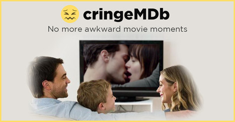 "Find out if movie is ""safe"" to watch w/ parents and avoid that awkward sex scene with cringeMDb app 