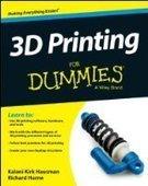3D Printing For Dummies - PDF Free Download - Fox eBook | moskeado | Scoop.it