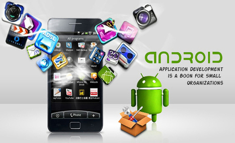 Android Apps for Small Businesses – A real way of success | App movil | Scoop.it