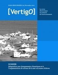 Nouvelle parution de [VertigO] : Adaptation aux changements climatiques et à l'augmentation du niveau de la mer en zones côtières   ECOLOGIE BIODIVERSITE PAYSAGE   Scoop.it