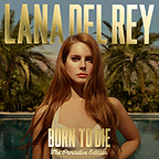 """Born to Die: Paradise Edition"" Official Album Cover + Tracklist 