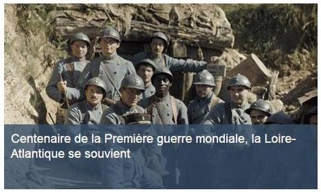 Centenaire 14-18 : La Loire-Atlantique se souvient | loire-atlantique.fr | Nos Racines | Scoop.it