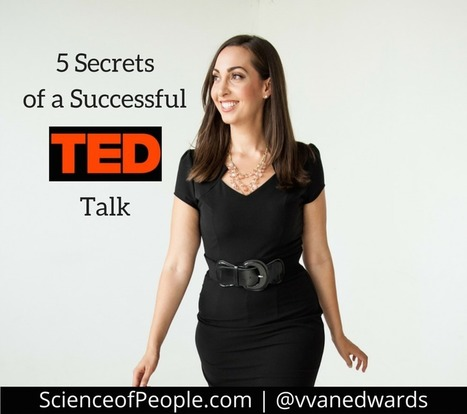 5 Secrets of a Successful TED Talk | Science of People | Business Presentations | Scoop.it