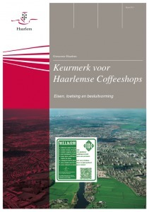Haarlem lanceert Keurmerk voor Coffeeshops op 5 November. | Cannabis & CoffeeShopNews | Scoop.it