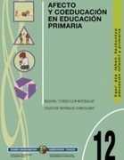 Afecto y coeducación en educación primaria | Fireflies_ | Scoop.it