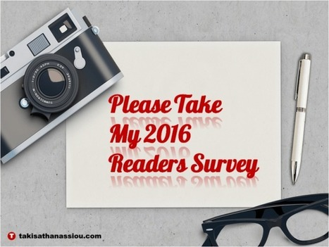 Please Take My 2016 Readers Survey | Takis Athanassiou | Leadership Initiative | Scoop.it