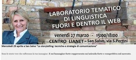 """Mercoledì 29 aprile a San Salvo """"Lo storytelling: tecniche e strategie di comunicazione""""   Comunicare fa Rima con Amare   Scoop.it"""