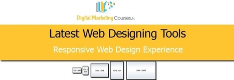 Latest Web Designing Tools for Responsive Experience | Digital Marketing Courses | Digital Marketing Courses in Chennai | Scoop.it