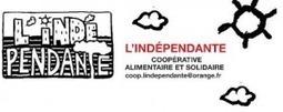 7 janvier : journée festive de L'Indépendante, coopérative alimentaire autogérée (Paris) | ECONOMIES LOCALES VIVANTES | Scoop.it