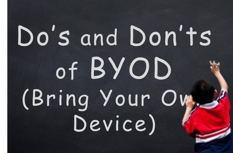 10 Do's and Don'ts of BYOD on School Wireless Networks | Ict4champions | Scoop.it