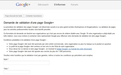 On peut maintenant demander la validation de sa Page Google+ | toute l'info sur Google | Scoop.it
