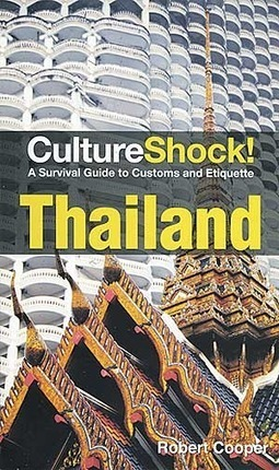 Culture Shock! Thailand - Bangkok Post | AICEI E-magazine | Scoop.it
