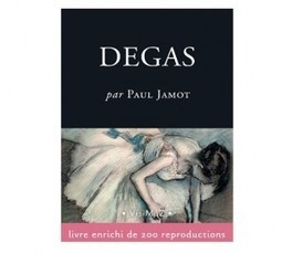 Art : un ebook pour tout savoir sur Edgar Degas | Clic France | Scoop.it