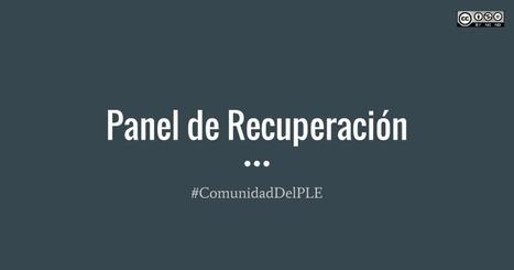Panel de Recuperación | Personal Learning Environments (PLEs) | Scoop.it