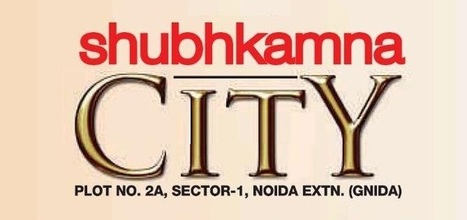 Shubhkamna City Noida Extension Price List Reviews | Own Space COrp | Scoop.it