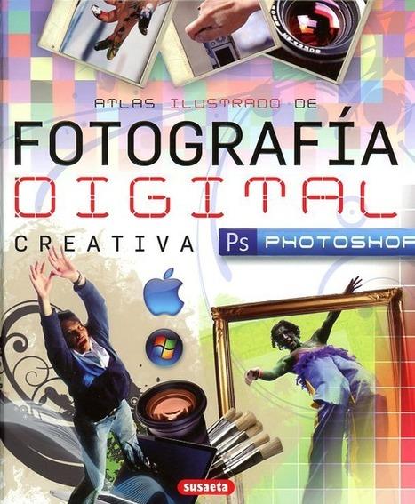 Un buen libro para aprender Photopshop desde cero | Creación y gestión de Aplicaciones Web & Móvil | Scoop.it
