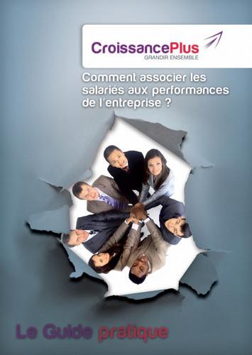 Un guide gratuit pour savoir comment associer les salariés aux performances de l'entreprise | Solutions locales | Scoop.it