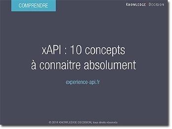 xAPI : 10 concepts à connaitre absolument | Standards e-Learning ... | E-learning, knowledge management et bases de données | Scoop.it