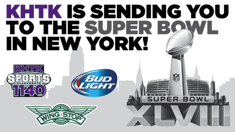 KHTK And Bud Light Are Sending You To Super Bowl XLVIII! - CBS Local | Les grands événements sportifs | Scoop.it