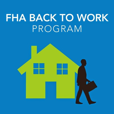 new home mortgage loans - FHA Back to Work Program - Blogger | Back to work loan program | Scoop.it