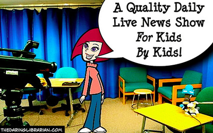 News@School - Live! 4 Tips to Terrific School TV | The Daring Librarian | Collaboration with your PYP Librarian | Scoop.it