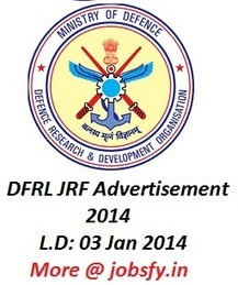 Defence Food Research Laboratory (DFRL) Mysore JRF Advertisement 2014  « jobsfy | Latest Job Alerts | Scoop.it