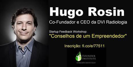 Founder Institute Ribeirão Preto. Workshop: Conselhos de Empreendedores Experientes | Entrepreneurship, Startups and Social Business | Scoop.it