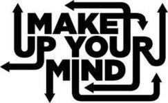 Everyday Idioms!!!: make up your mind! | English IDIOMS | Scoop.it