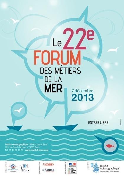 Académie de Paris - 22e Forum des métiers de la mer | Mickaël DECLERCK | Scoop.it
