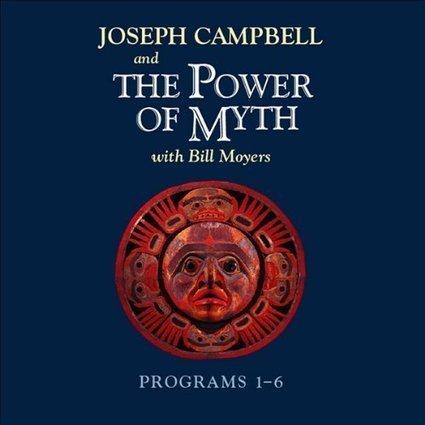 The Power of Myth: Programs 1-6 | Joseph Campbell | Scoop.it