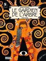 Le Gardien de l'arbre | LE MOT DU LIBRAIRE DE L'EDUCATION Canopé académie de Besançon, département du Jura | Scoop.it