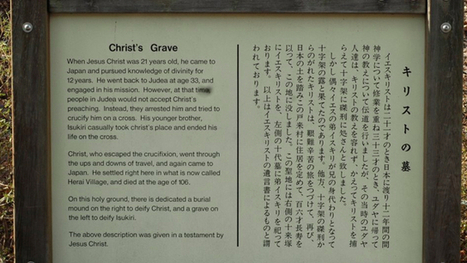 Did you know that Jesus Christ's tomb is in Japan? | Modern Atheism | Scoop.it